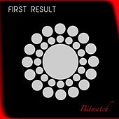 First Result - EP by Various Artists