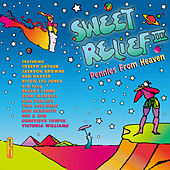 Sweet Relief III: Pennies From Heaven von Various Artists