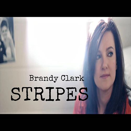 Stripes - Single by Brandy Clark