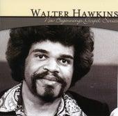 New Beginnings Gospel Series: Walter Hawkins by Walter Hawkins