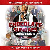 Chocolate Sundaes Comedy Show by Various Artists