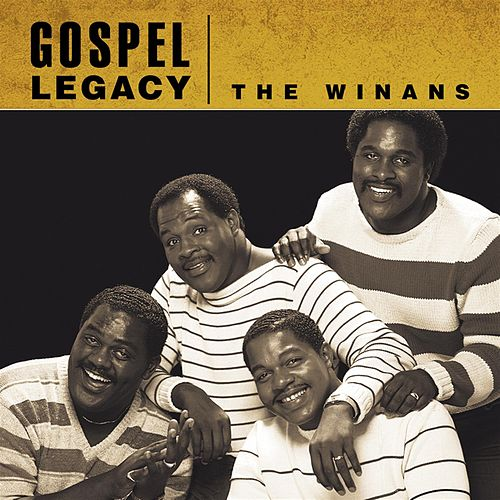 The Winans - Gospel Legacy by The Winans