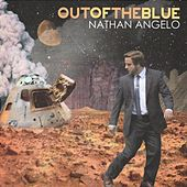Out of the Blue by Nathan Angelo