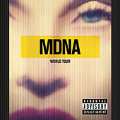 MDNA World Tour by Madonna