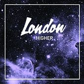 Higher - Single by London