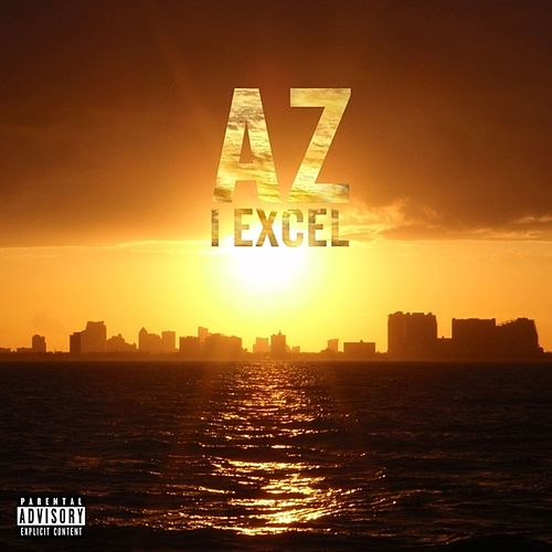 I Excel - Single by AZ