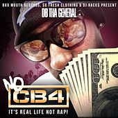No CB4 by D.B. Tha General