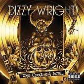 The Golden Age by Dizzy Wright