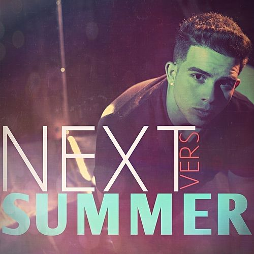Next Summer - Single by Vers
