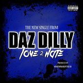 Love 2 Hate - Single by Daz Dillinger