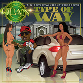 Type Of Way by Rich Homie Quan