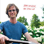 Be Free EP by Dan Wilson