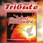 A Tribute To - Jabu Hlongwane by Zooloo