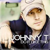 Do It Like This by Johnny T. (2)
