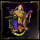 Nostalgic 64 by Denzel Curry