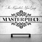 Masterpiece by The Kommitted Music Group