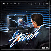 The Touch by Mitch Murder