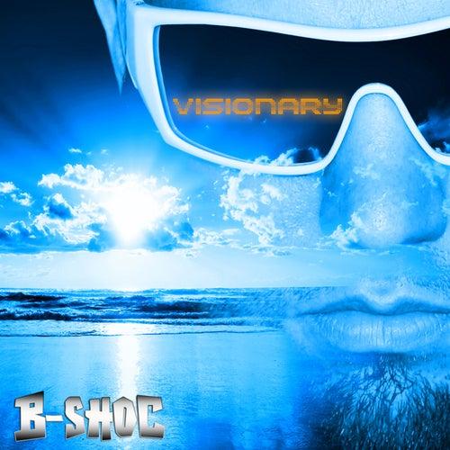 Visionary by B-Shoc