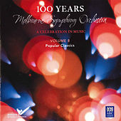 MSO – 100 Years Vol 8: Popular Classics by Various Artists