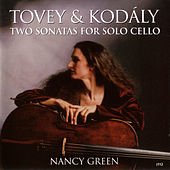 Tovey/Kodaly by Nancy Green (cello)