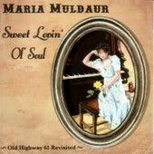Sweet Lovin' Old Soul by Maria Muldaur