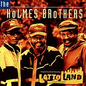 Lotto Land by The Holmes Brothers