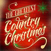 The Greatest Country Christmas by Various Artists