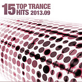 15 Top Trance Hits 2013.09 by Various Artists