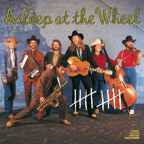 10 by Asleep at the Wheel