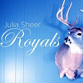 Royals by Julia Sheer
