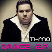 Dance E.P. by Timo