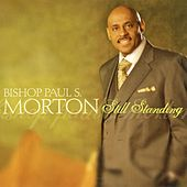 I'm Still Standing - EP by Bishop Paul S. Morton