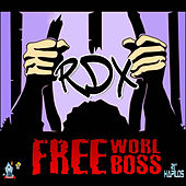 Free World Boss - Single by RDX