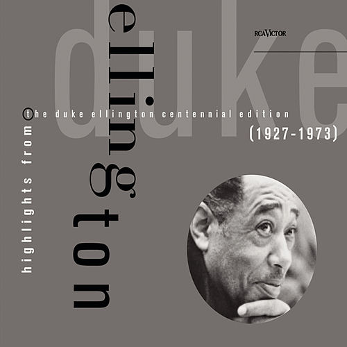 Highlights From The Centennial Edition by Duke Ellington