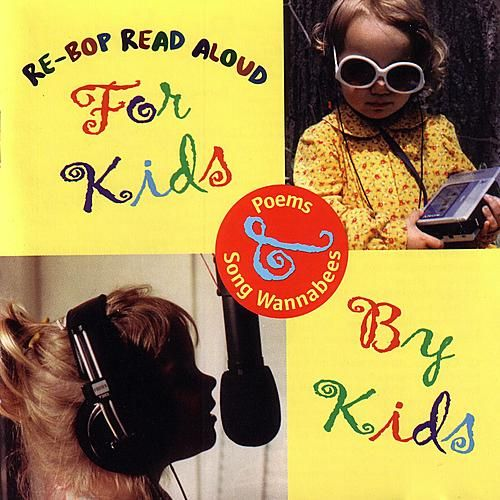 For Kids By Kids by The Re-Bops