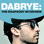 Dabrye: The Rhapsody Interview by Dabrye
