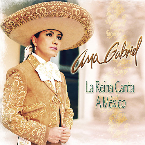 La Reina Canta A Mexico by Ana Gabriel