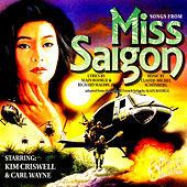 Songs From Miss Saigon by Carl Wayne