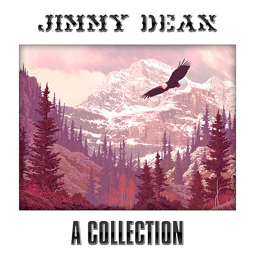 A Great Collection by Jimmy Dean