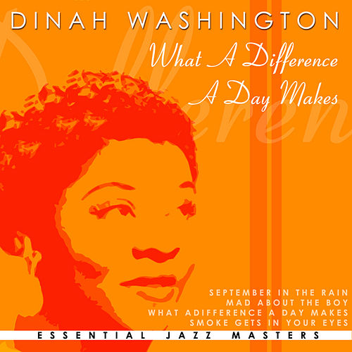 What A Diff'rence A Day Makes by Dinah Washington
