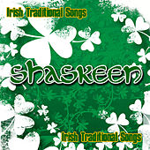 Irish Traditional Music And Song by Shaskeen