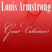 Great Collection by Louis Armstrong