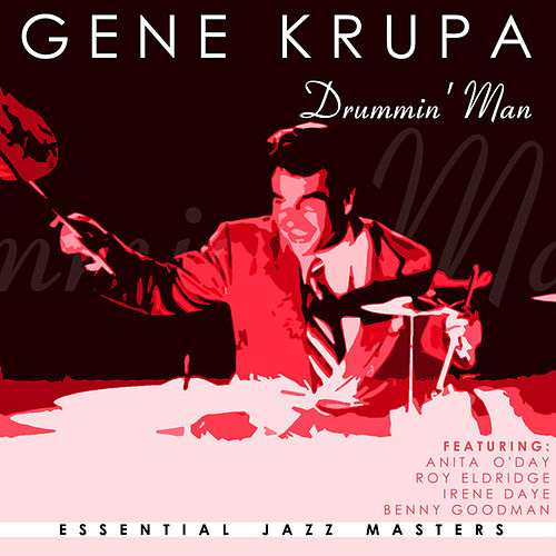 Drummin' Man by Gene Krupa