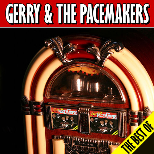The Best Of by Gerry and the Pacemakers
