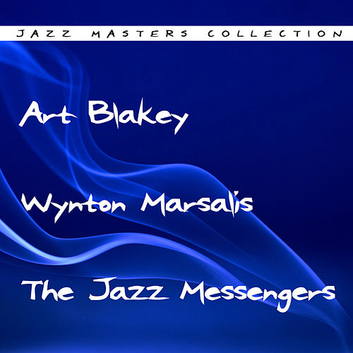 Art Blakey And The Jazz Messengers by Art Blakey