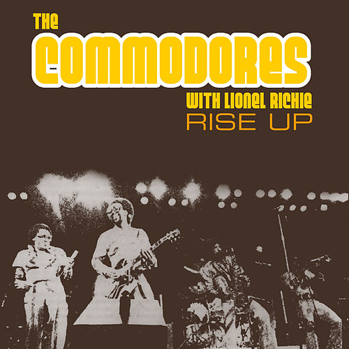 Rise Up by The Commodores
