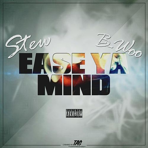 Ease Ya Mind by Stew