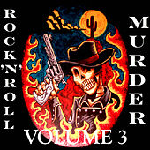 Rock 'N' Roll Murder, Vol. 3 by Various Artists