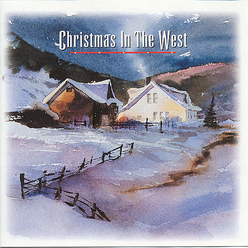 Christmas In The West by Various Artists