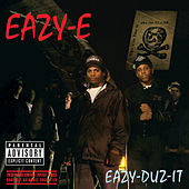 Eazy-Duz-It by Eazy-E